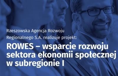 Rzeszowski Ośrodek Wsparcia Ekonomii Społecznej zaprasza do udziału w projekcie